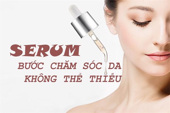 Serum bước chăm sóc da không thể thiếu